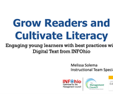Grow Readers and Cultivate Literacy with INFOhio's Digital Text