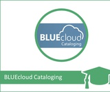 INFOhio Learning Pathways Class: BLUEcloud Cataloging