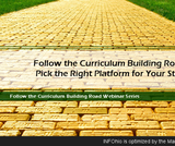 Follow the Curriculum Building Road! Pick the Right Platform for Your Stuff