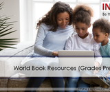 Be the Helper Webinar Series—Support Ohio's Remote Learning with Quality Content from INFOhio: World Book Resources (Grades PreK-12)