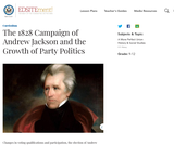 The 1828 Campaign of Andrew Jackson and the Growth of Party Politics