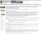Liquid and Weight Conversion used for Medication Administration: Learning Practice Activities