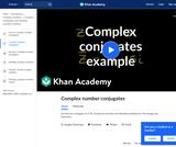 Complex Numbers: Complex Conjugates Example