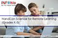 Be the Helper Webinar Series—Support Ohio's Remote Learning with Quality Content from INFOhio: Hands-on Science for Remote Learning (Grades K-5)