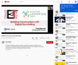 Building Community With Digital Media