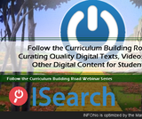 Follow the Curriculum Building Road!  Curating Quality Digital Texts, Videos, and Other Digital Content for Students