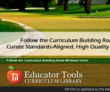 Follow the Curriculum Building Road! Curate Standards-Aligned, High Quality Content