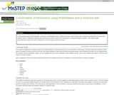 Conservation of Momentum Using Rollerblades and a Medicine Ball